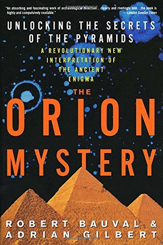Robert Bauval The Orion Mystery Unlocking The Secrets Of The Pyramids