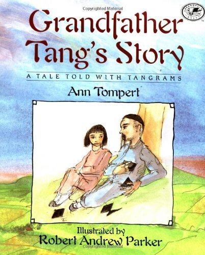 Ann Tompert Grandfather Tang's Story