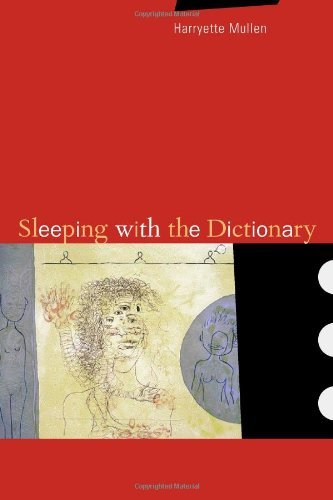 Harryette Mullen Sleeping With The Dictionary