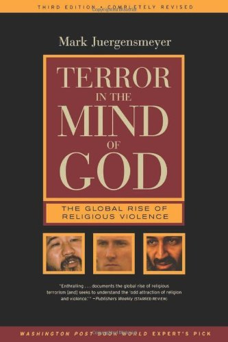 Mark Juergensmeyer Terror In The Mind Of God The Global Rise Of Religious Violence 0003 Edition;wyd