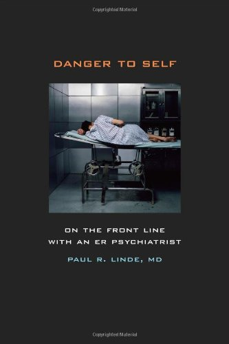Paul Linde Danger To Self On The Front Line With And Er Psychiatrists