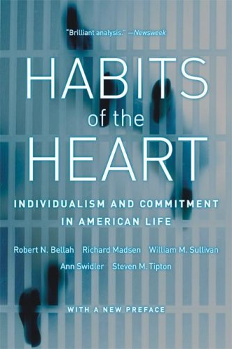 Robert N. Bellah Habits Of The Heart Individualism And Commitment In American Life First Edition