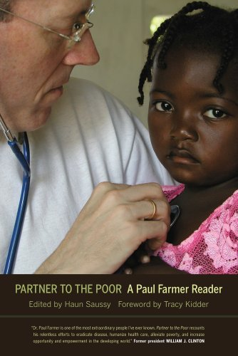Paul Farmer Partner To The Poor A Paul Farmer Reader