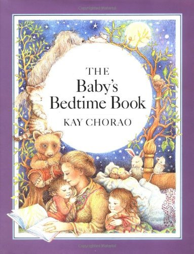 Kay Chorao Baby's Bedtime Book
