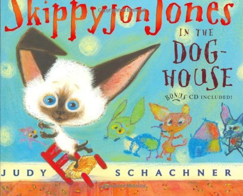 Judy Schachner Skippyjon Jones In The Dog House