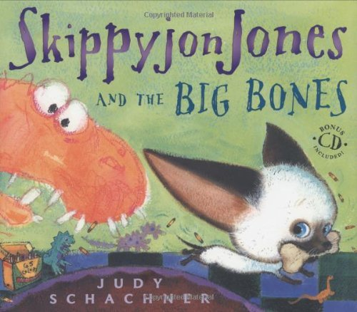 Judith Byron Schachner Skippyjon Jones And The Big Bones [with Cd]