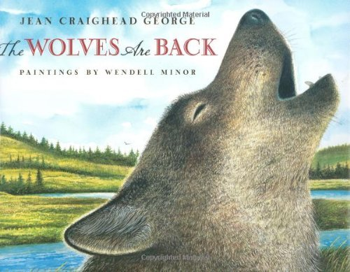 Jean Craighead George The Wolves Are Back