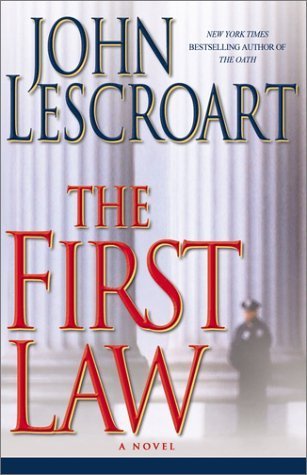 John Lescroart First Law