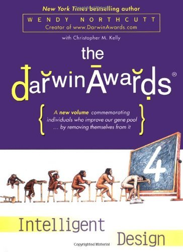 Wendy Northcutt Darwin Awards 4 Intelligent Design
