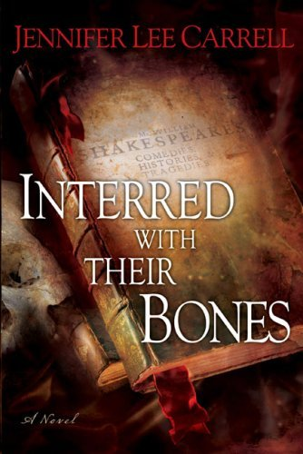 Jennifer Lee Carrell Interred With Their Bones