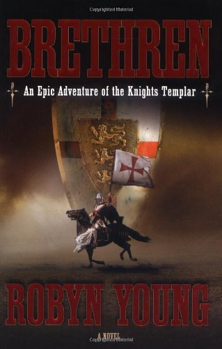 Robyn Young Brethren An Epic Adventure Of The Knights Templar