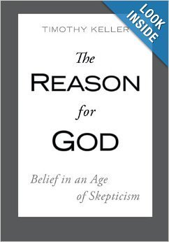Timothy Keller The Reason For God Belief In An Age Of Skepticism