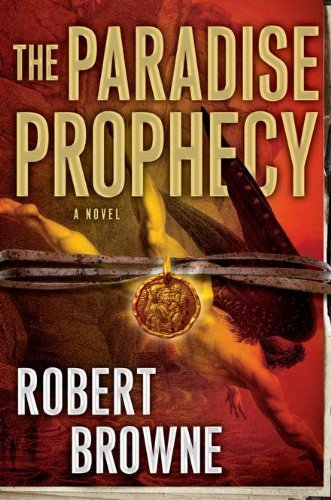 Robert Browne The Paradise Prophecy
