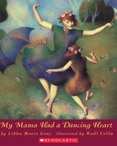 Libba Moore Gray My Mama Had A Dancing Heart