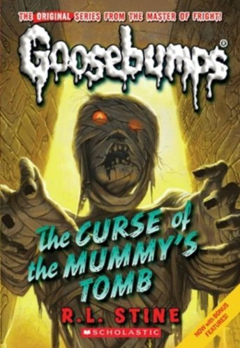 R. L. Stine Curse Of The Mummy's Tomb (classic Goosebumps #6)