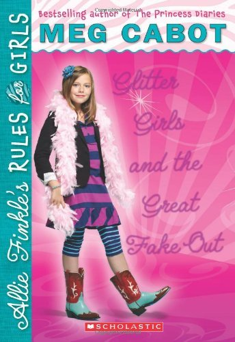 Meg Cabot Glitter Girls And The Great Fake Out