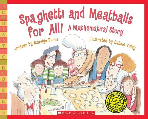 Marilyn Burns Spaghetti And Meatballs For All! A Mathematical Story