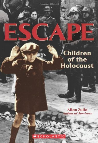 Allan Zullo Escape Children Of The Holocaust