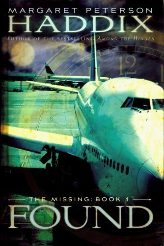 Margaret Peterson Haddix Found The Missing Book 1