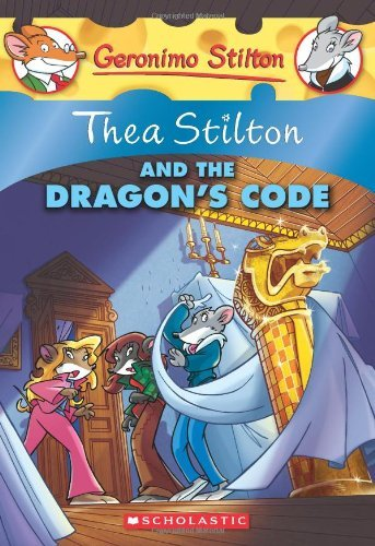 Geronimo Stilton Thea Stilton And The Dragon's Code