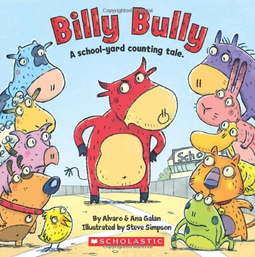 Alvaro Galan Billy Bully A School Yard Counting Tale.