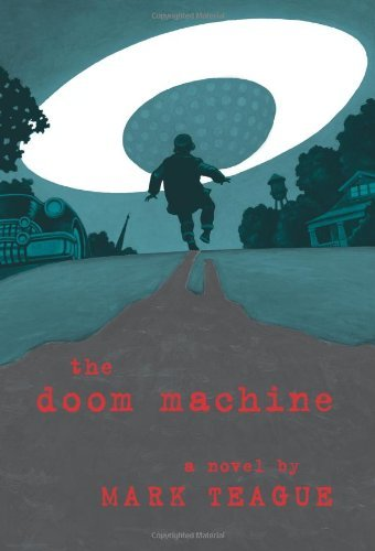 Mark Teague The Doom Machine