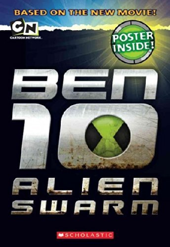 Tracey West Ben 10 Alien Swarm [with Poster]