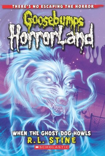 R. L. Stine When The Ghost Dog Howls