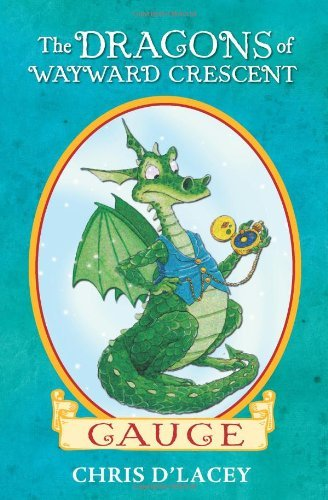 Chris D'lacey The Dragons Of Wayward Crescent Gauge