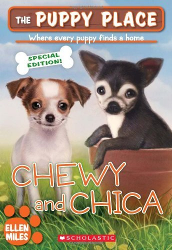 Ellen Miles The Puppy Place Chewy & Chica Special