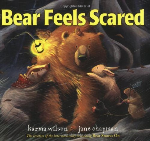 Karma Wilson Bear Feels Scared