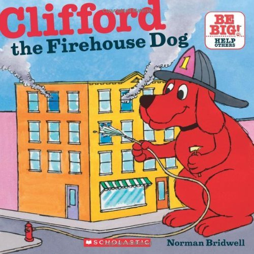 Norman Bridwell Clifford The Firehouse Dog