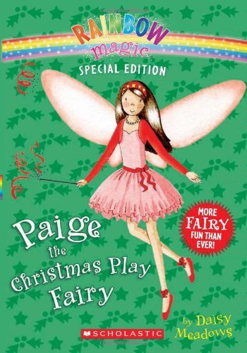 Daisy Meadows Rainbow Magic Special Edition Paige The Christmas Play Fairy