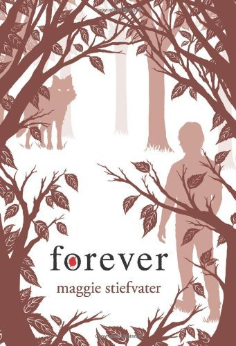 Maggie Stiefvater Forever (shiver Book 3)