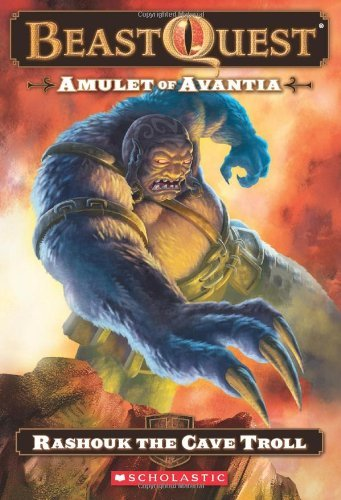 Adam Blade Beast Quest Amulet Of Avantia Book 21 Rashouk The Cave Trol