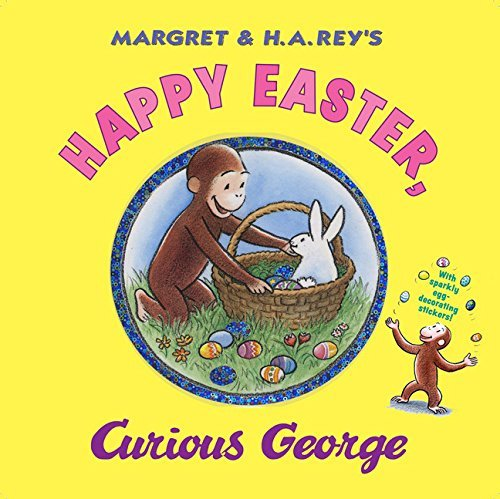 H. A. Rey Happy Easter Curious George [with Sticker(s)]