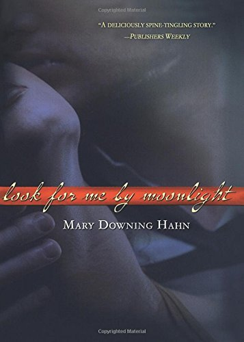 Mary Downing Hahn Look For Me By Moonlight