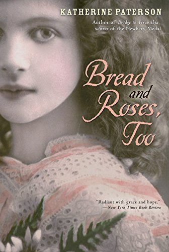 Katherine Paterson Bread And Roses Too