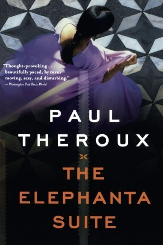 Paul Theroux The Elephanta Suite