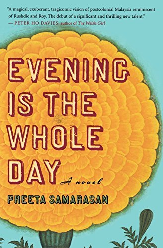 Preeta Samarasan Evening Is The Whole Day