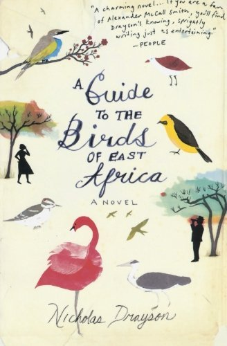Nicholas Drayson A Guide To The Birds Of East Africa