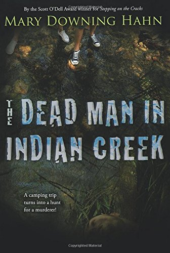 Mary Downing Hahn The Dead Man In Indian Creek