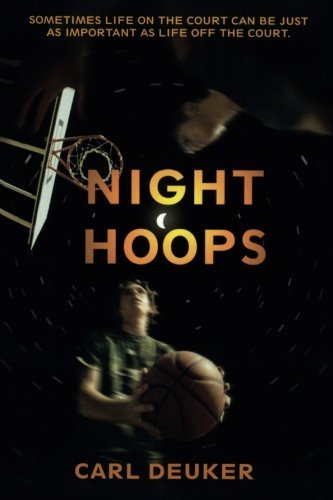 Carl Deuker Night Hoops