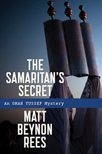 Matt Beynon Rees The Samaritan's Secret An Omar Yussef Mystery