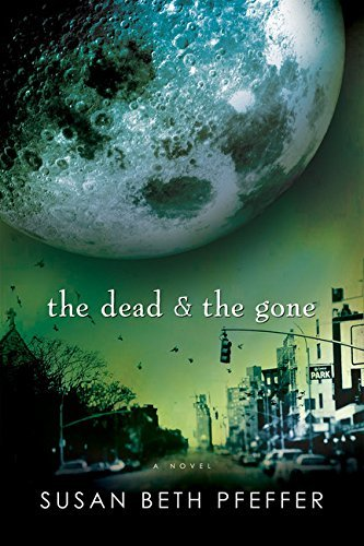 Susan Beth Pfeffer The Dead And The Gone