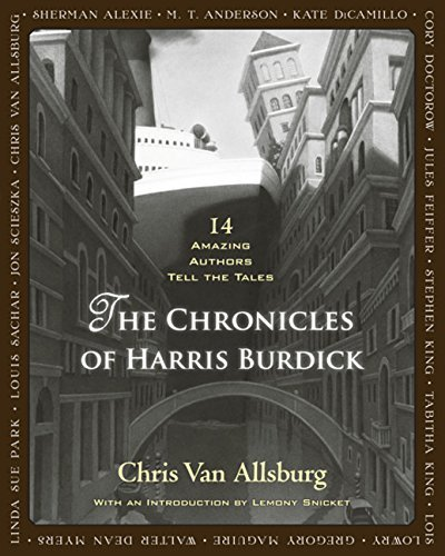 Chris Van Allsburg The Chronicles Of Harris Burdick 14 Amazing Authors Tell The Tales