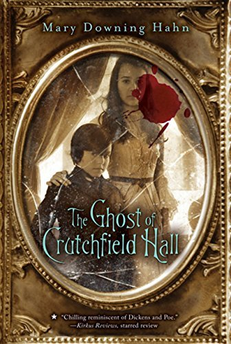 Mary Downing Hahn The Ghost Of Crutchfield Hall