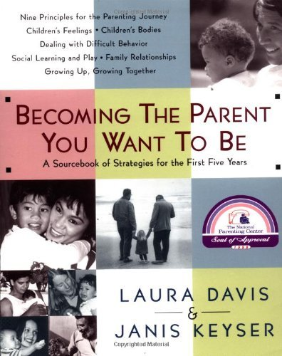 Laura Davis Becoming The Parent You Want To Be