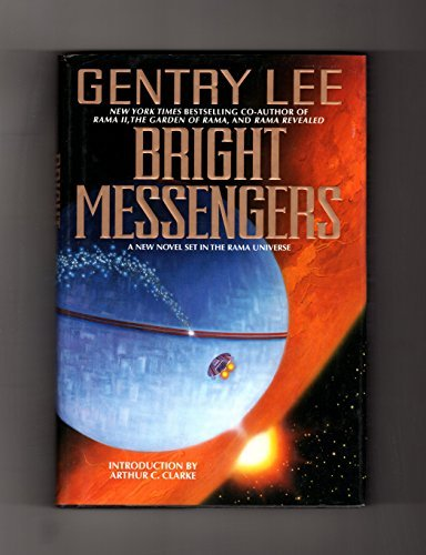 Gentry Lee Bright Messengers A New Novel Set In The Rama Uni