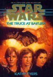 Kathy Tyers Truce At Bakura Star Wars